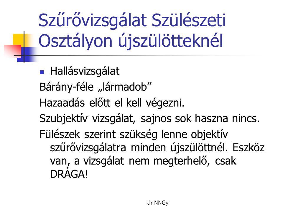 légzési papillomatosis újszülötteknél)