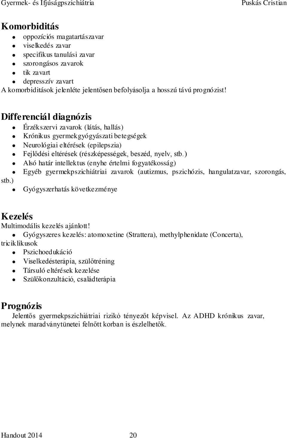 légzési papillomatosis diagnózis)